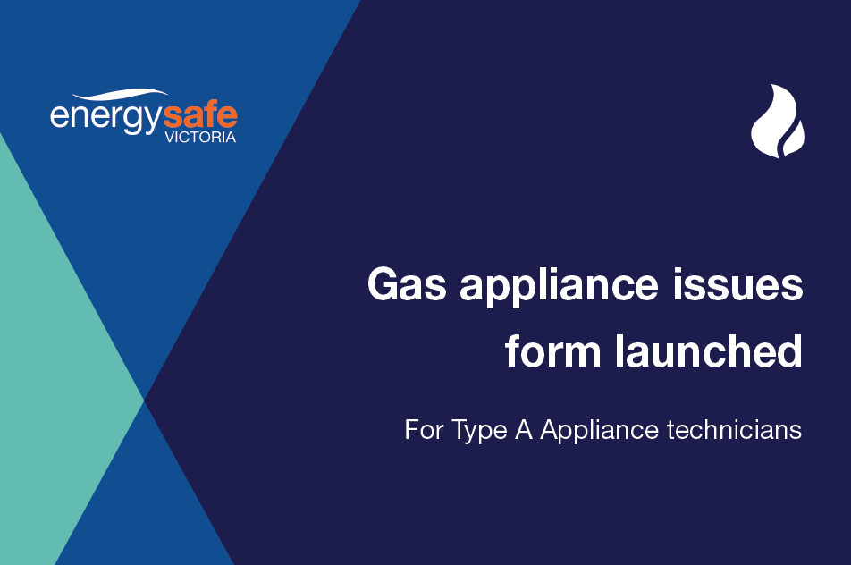 News article - Gas appliance issue notification form launched