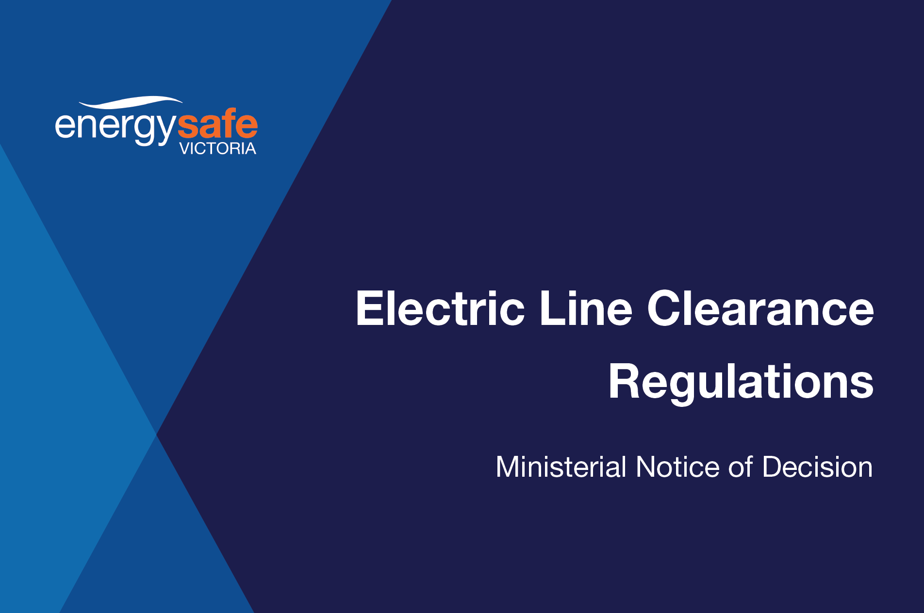 News Item Electric Line Clearance Regs Notice of Decision