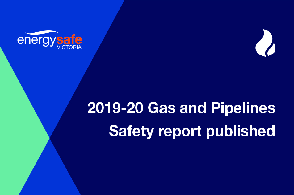 Gas News Item - 2019-20 Gas and Pipelines Safety report image