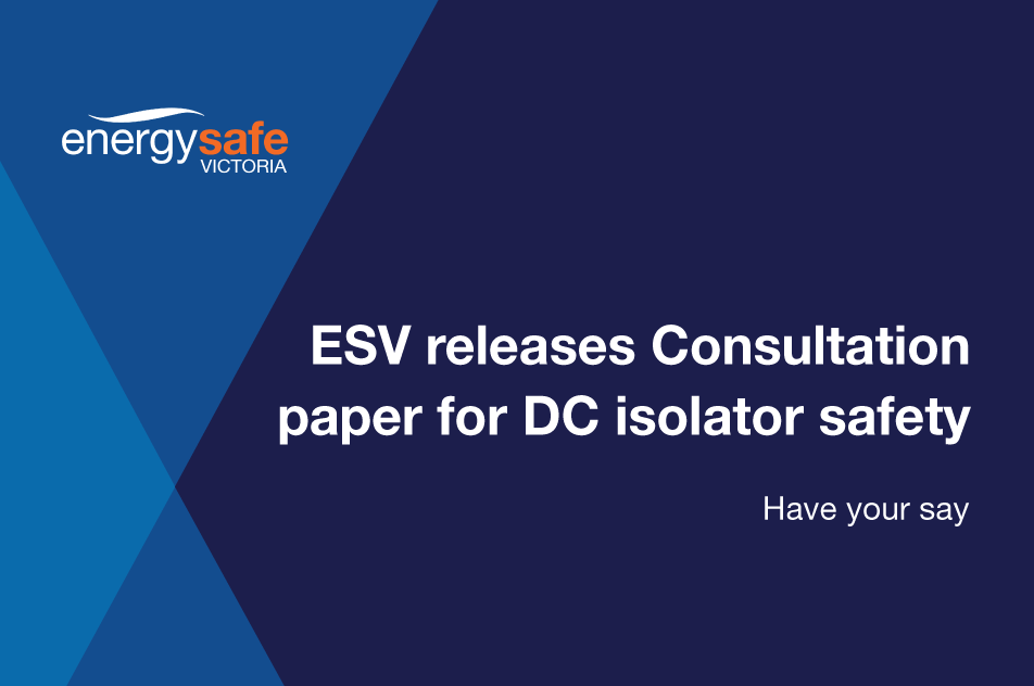 Image News Item - ESV releases consultation paper on DC isolator safety